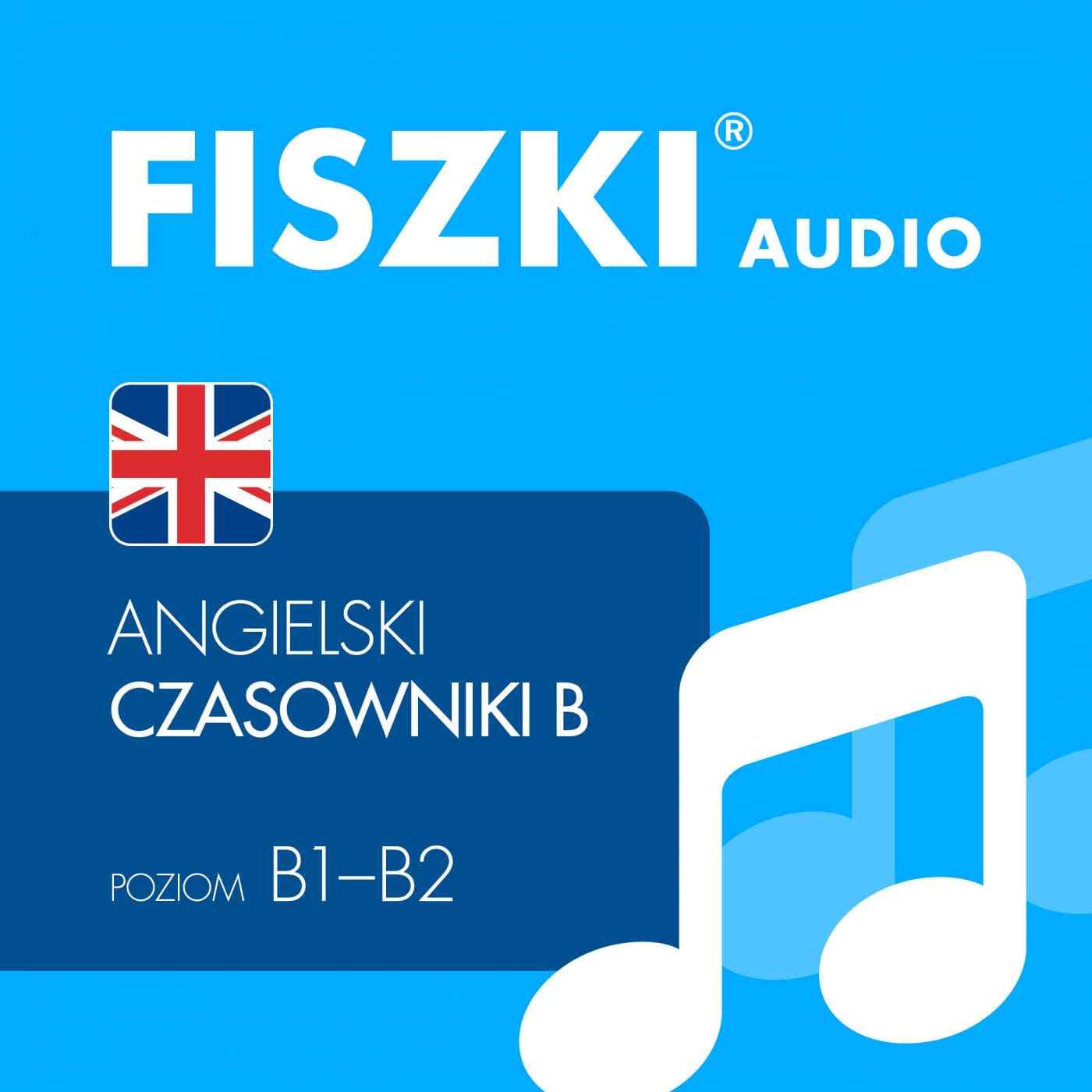 FISZKI audio - j. angielski - Czasowniki dla średnio zaawansowanych - Audiobook (Książka audio MP3) do pobrania w całości w archiwum ZIP