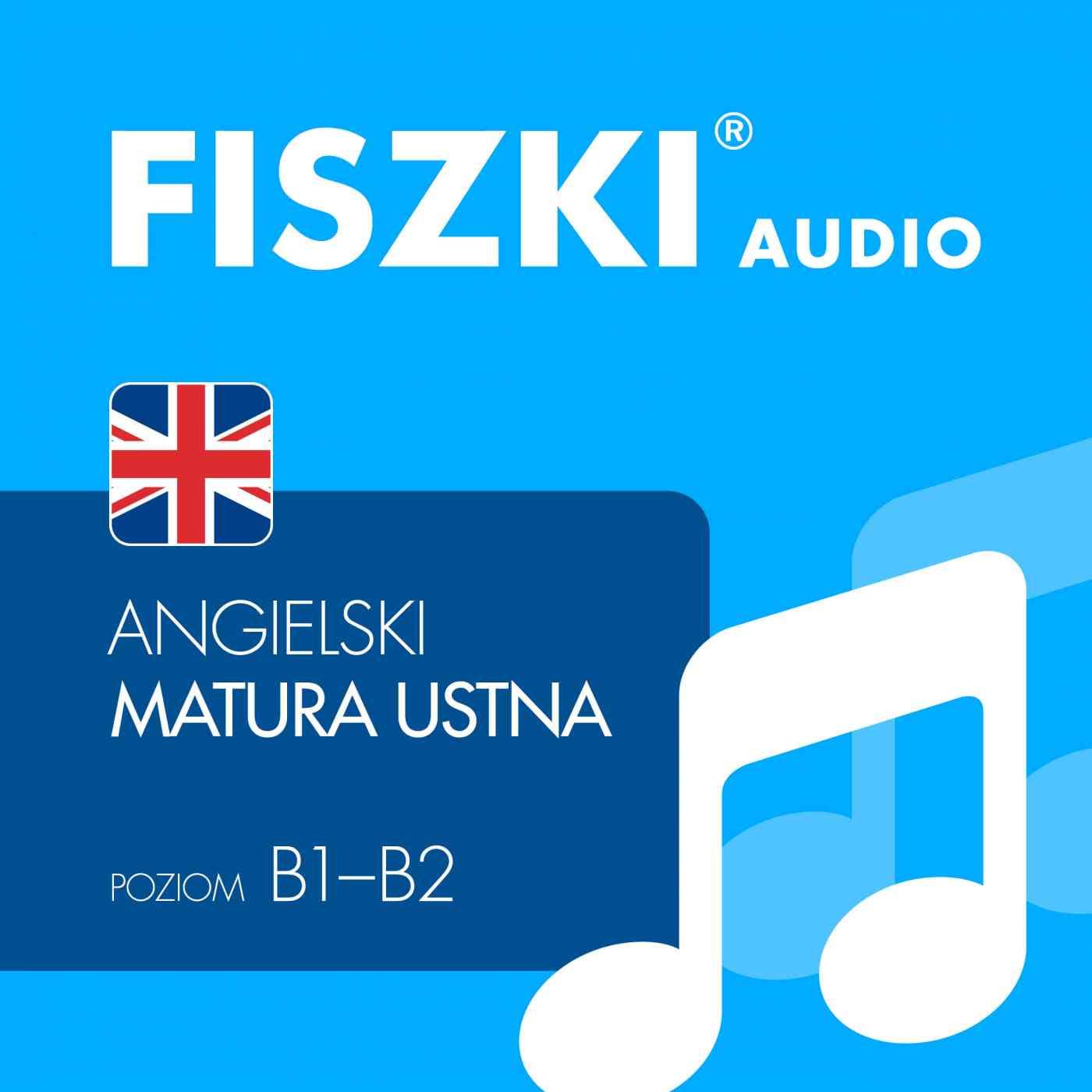 FISZKI audio - j. angielski - Matura ustna - Audiobook (Książka audio MP3) do pobrania w całości w archiwum ZIP