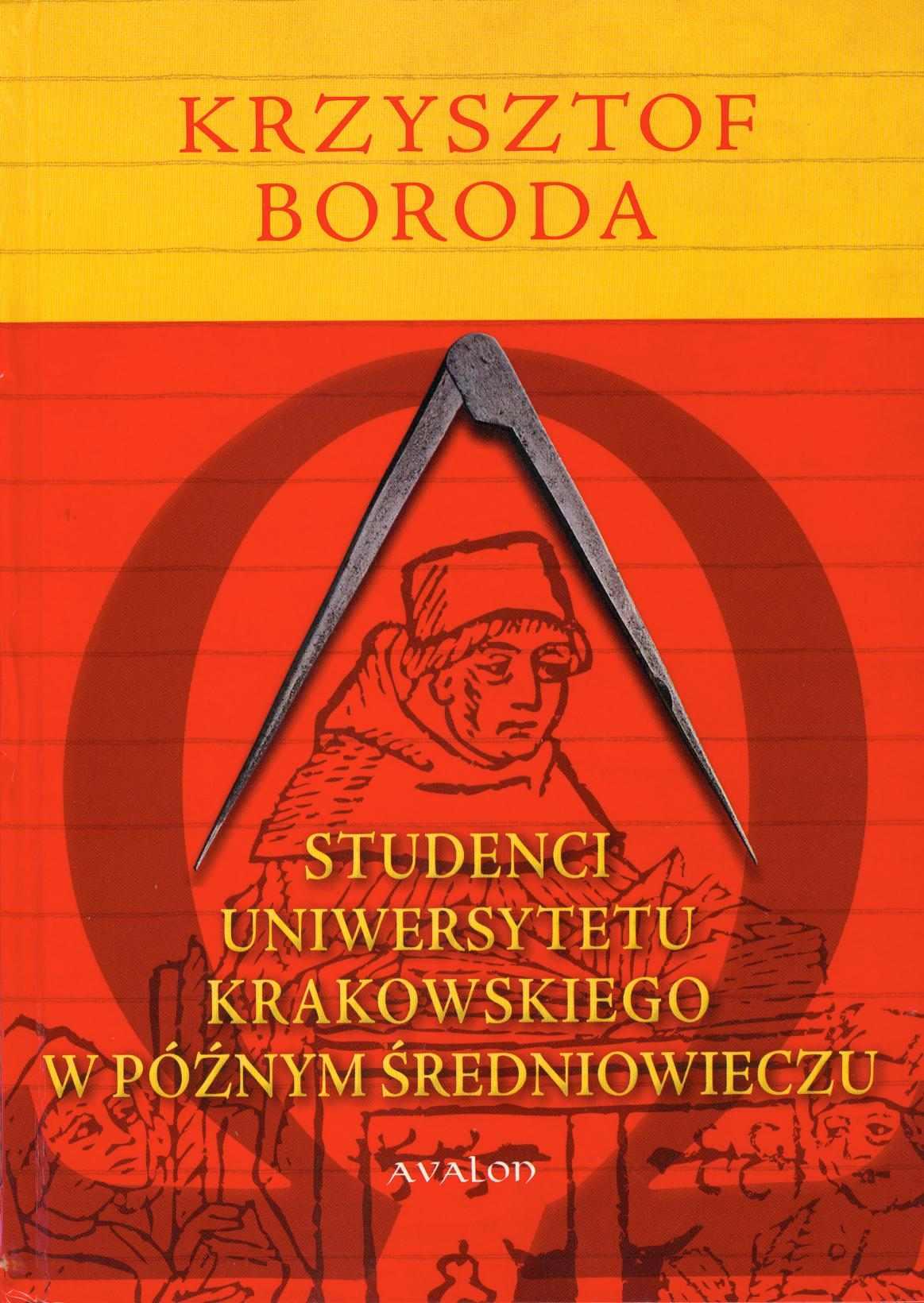 Studenci Uniwersytetu Krakowskiego w późnym średniowieczu - Ebook (Książka PDF) do pobrania w formacie PDF