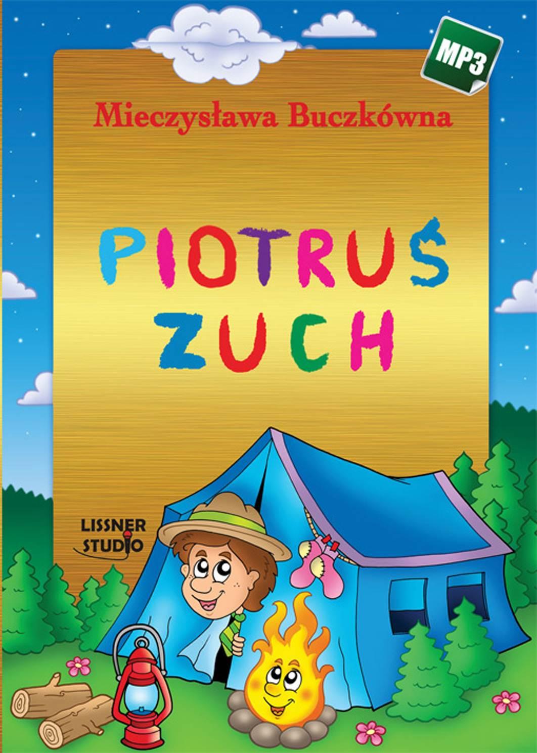 Piotruś zuch - Audiobook (Książka audio MP3) do pobrania w całości w archiwum ZIP