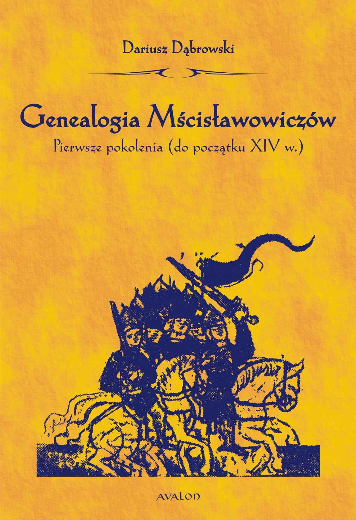 Genealogia Mścisławowiczów. Pierwsze pokolenia (do początku XIV wieku) - Ebook (Książka PDF) do pobrania w formacie PDF