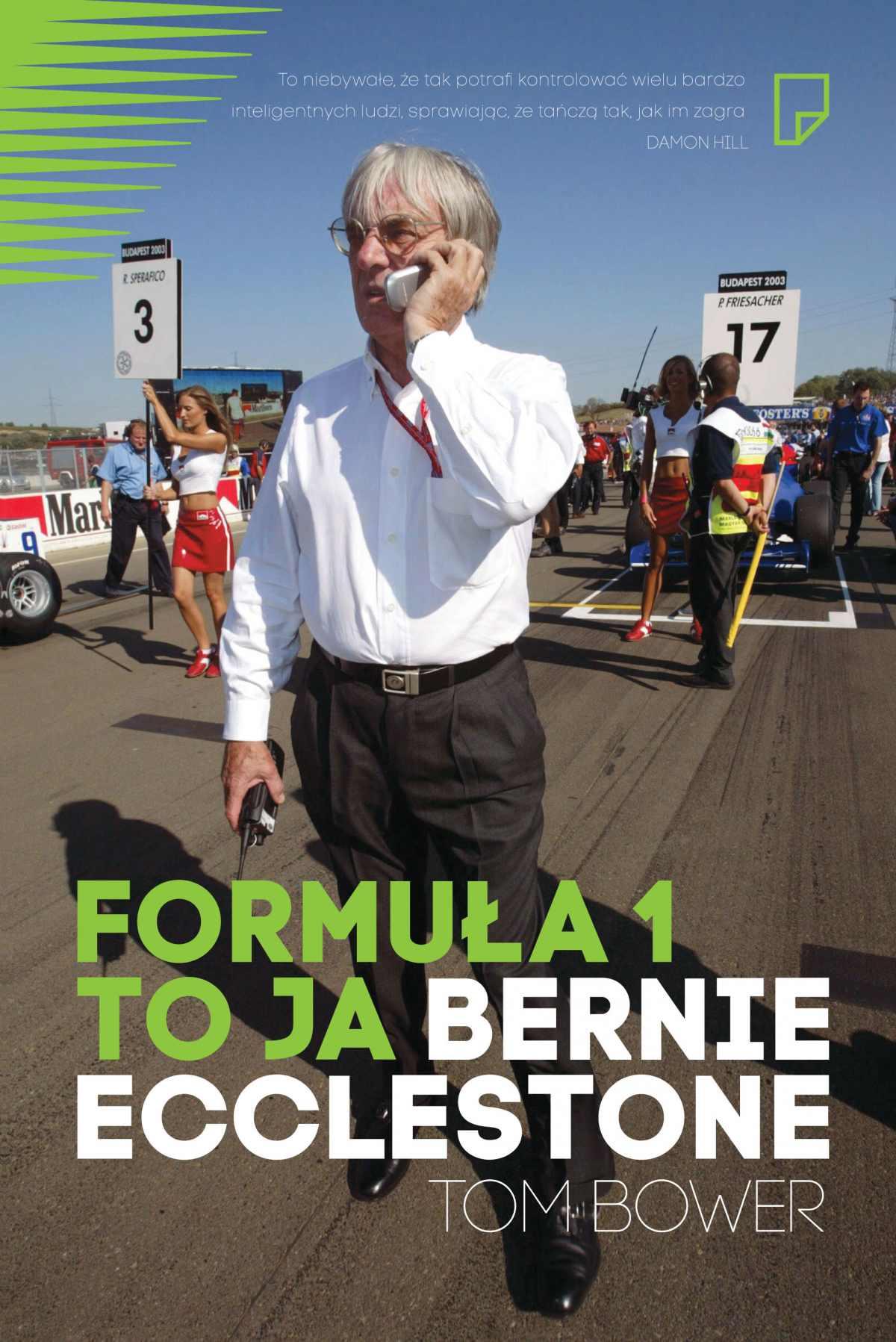 Formuła 1 to ja. Bernie Ecclestone - Ebook (Książka EPUB) do pobrania w formacie EPUB