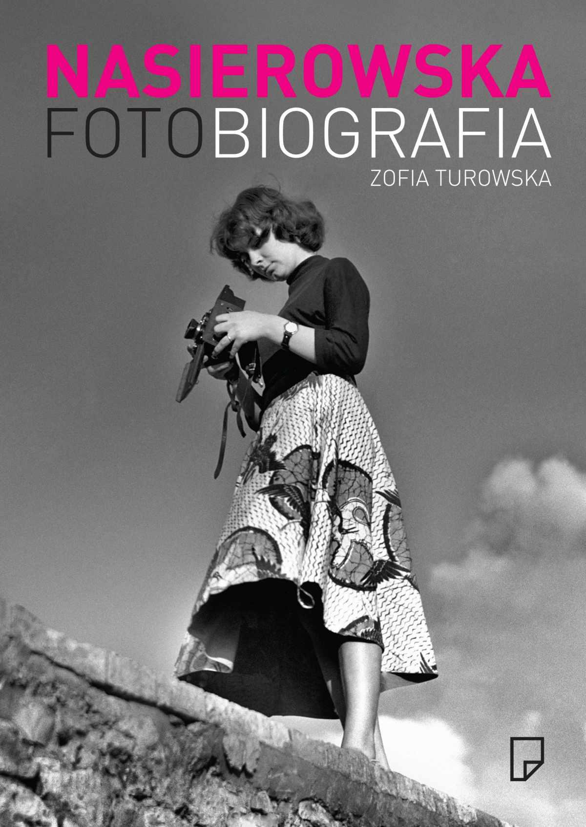 Fotobiografia. Zofia Nasierowska - Ebook (Książka EPUB) do pobrania w formacie EPUB