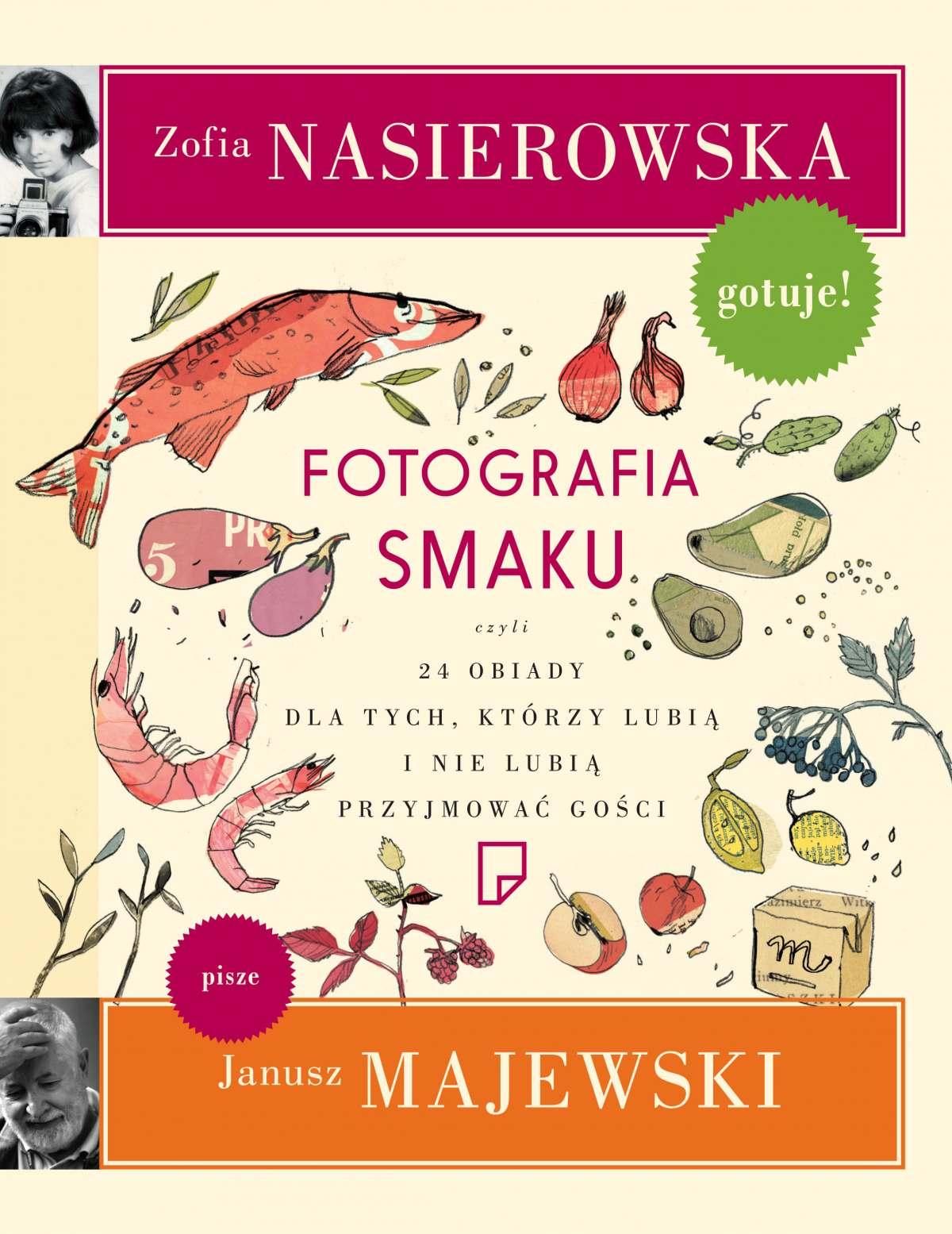 Fotografia smaku - Zofia Nasierowska