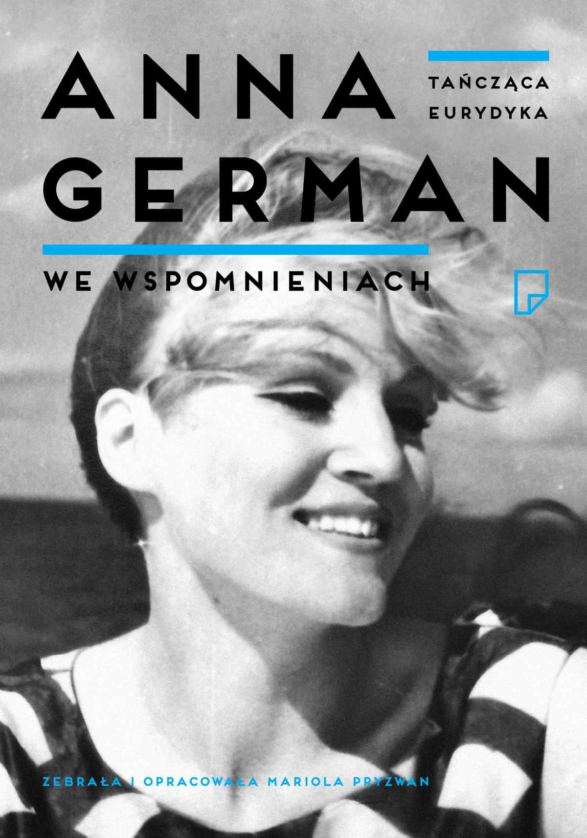 Tańcząca Eurydyka. Anna German we wspomnieniach - Ebook (Książka EPUB) do pobrania w formacie EPUB