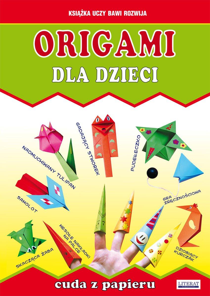 Origami dla dzieci. Cuda z papieru - Ebook (Książka PDF) do pobrania w formacie PDF
