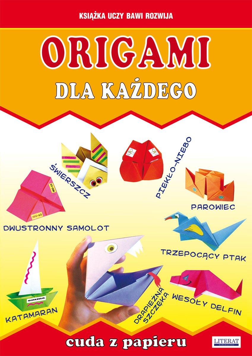 Origami dla każdego. Cuda z papieru - Ebook (Książka PDF) do pobrania w formacie PDF