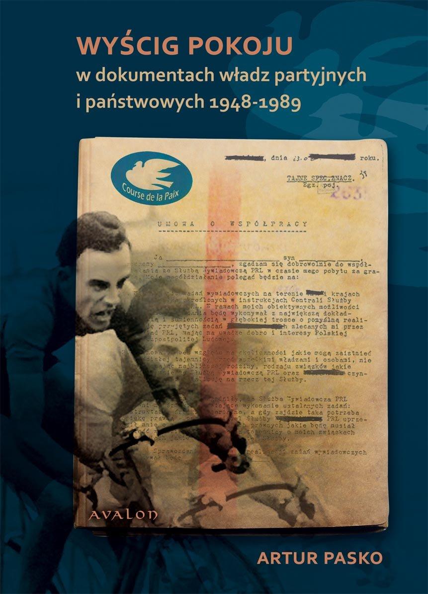 Wyścig Pokoju w dokumentach władz partyjnych i państwowych 1948-1989 - Ebook (Książka PDF) do pobrania w formacie PDF