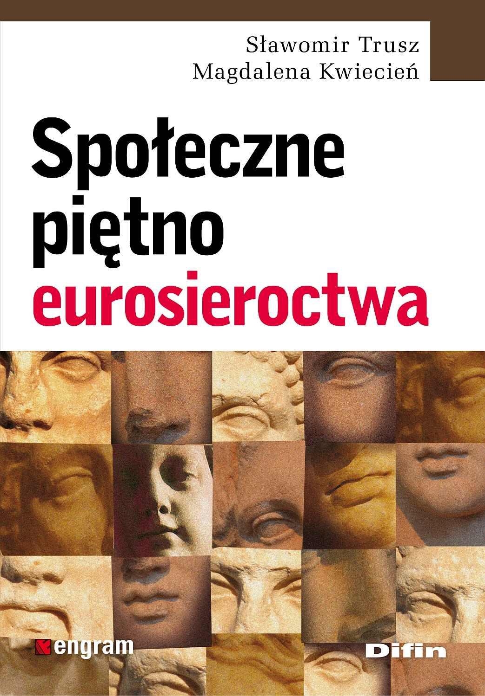 Społeczne piętno eurosieroctwa - Ebook (Książka na Kindle) do pobrania w formacie MOBI
