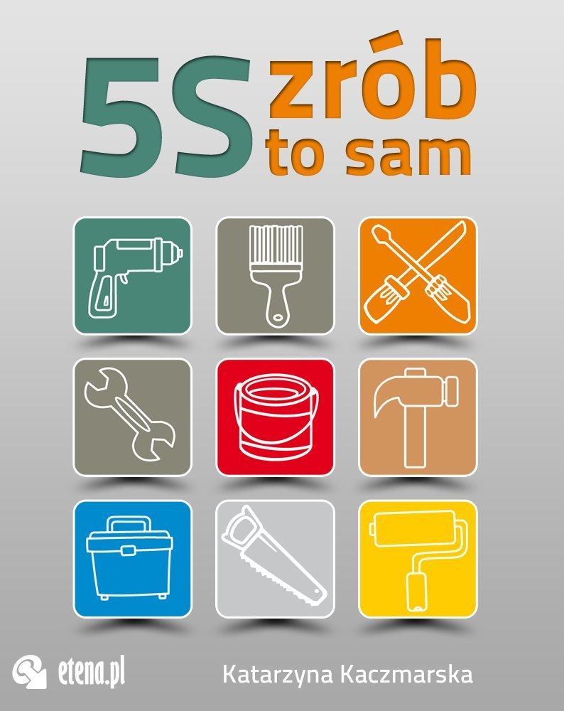 5S - zrób to sam - Ebook (Książka na Kindle) do pobrania w formacie MOBI