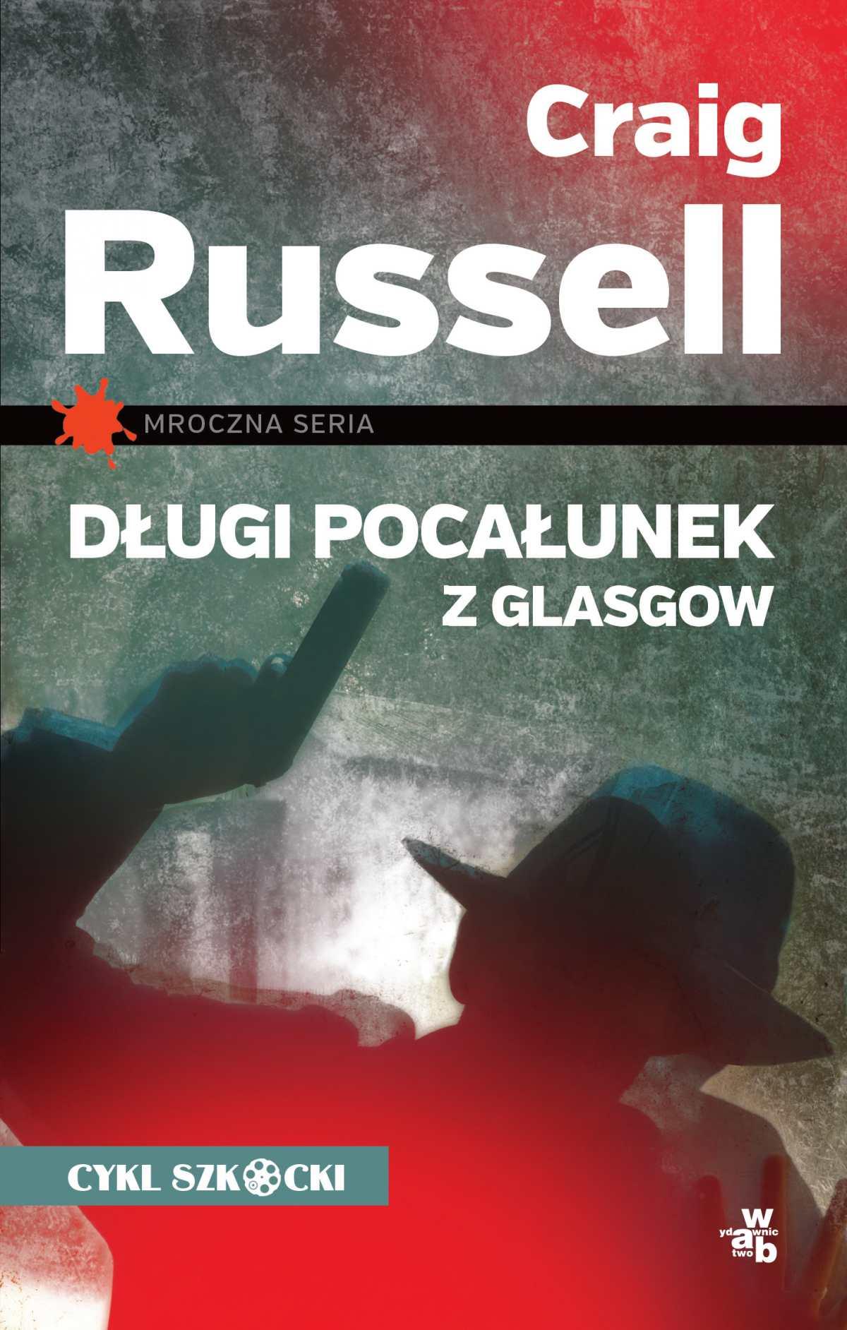 Długi pocałunek z Glasgow - Ebook (Książka na Kindle) do pobrania w formacie MOBI