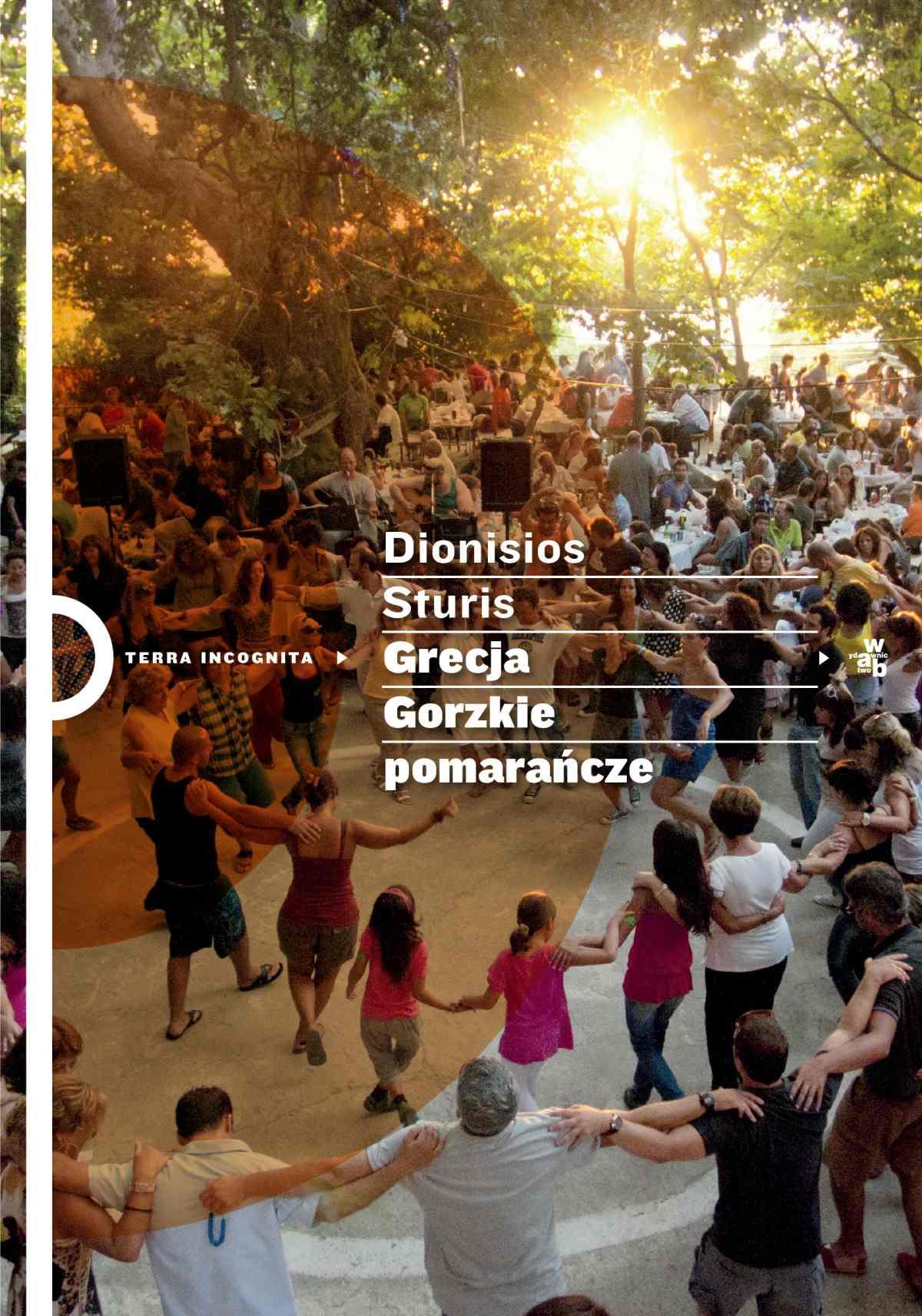 Grecja. Gorzkie pomarańcze - Ebook (Książka EPUB) do pobrania w formacie EPUB