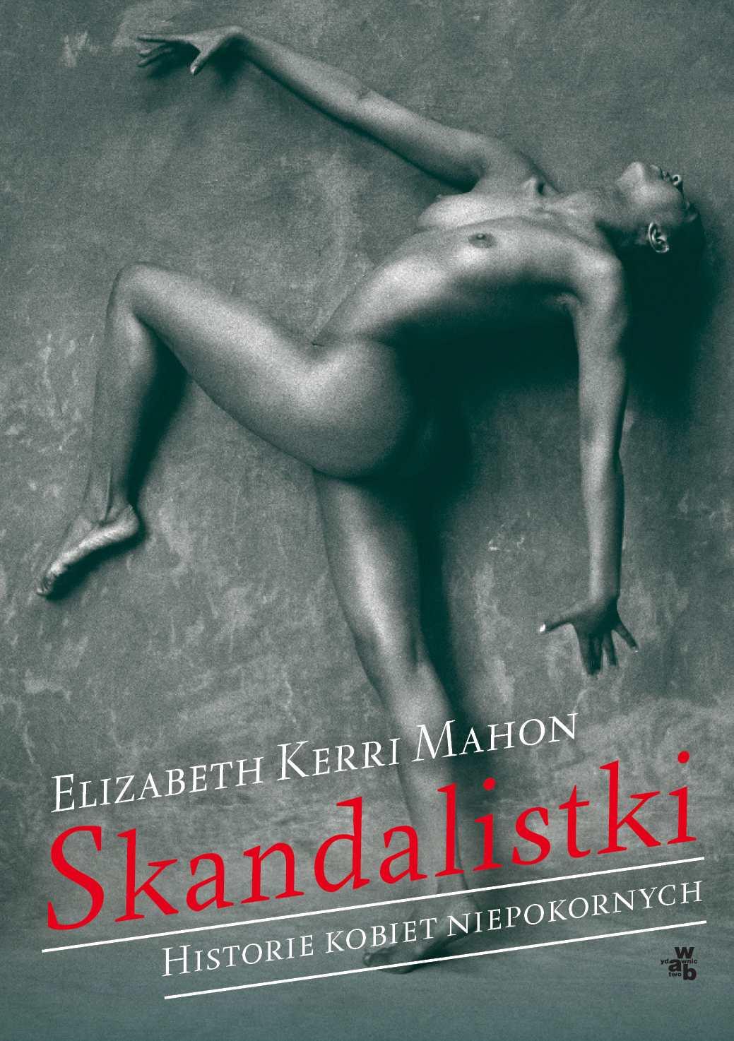 Skandalistki. Historie kobiet niepokornych - Ebook (Książka EPUB) do pobrania w formacie EPUB