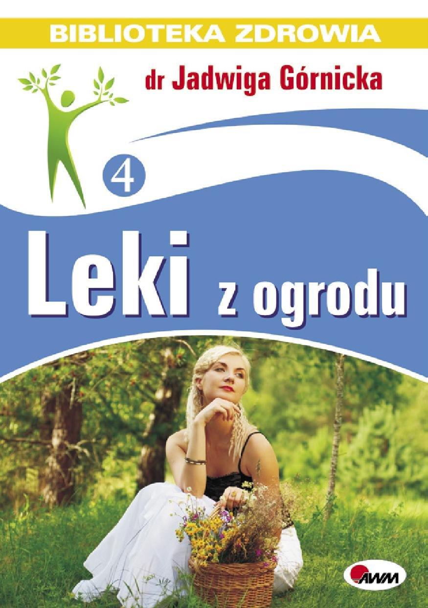 Leki z ogrodu - Ebook (Książka PDF) do pobrania w formacie PDF