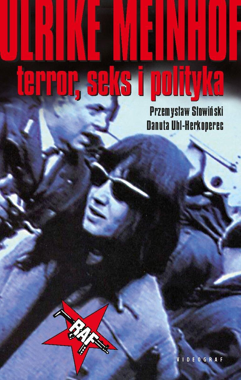 Ulrike Meinhof. Terror, seks i polityka - Ebook (Książka EPUB) do pobrania w formacie EPUB