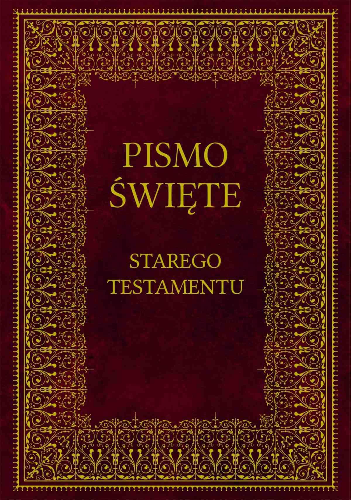 Biblia. Pismo Święte Starego Testamentu - Ebook (Książka EPUB) do pobrania w formacie EPUB