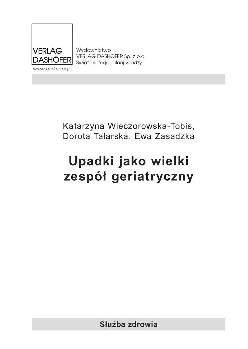 Upadki jako wielki zespół geriatryczny - Ebook (Książka PDF) do pobrania w formacie PDF