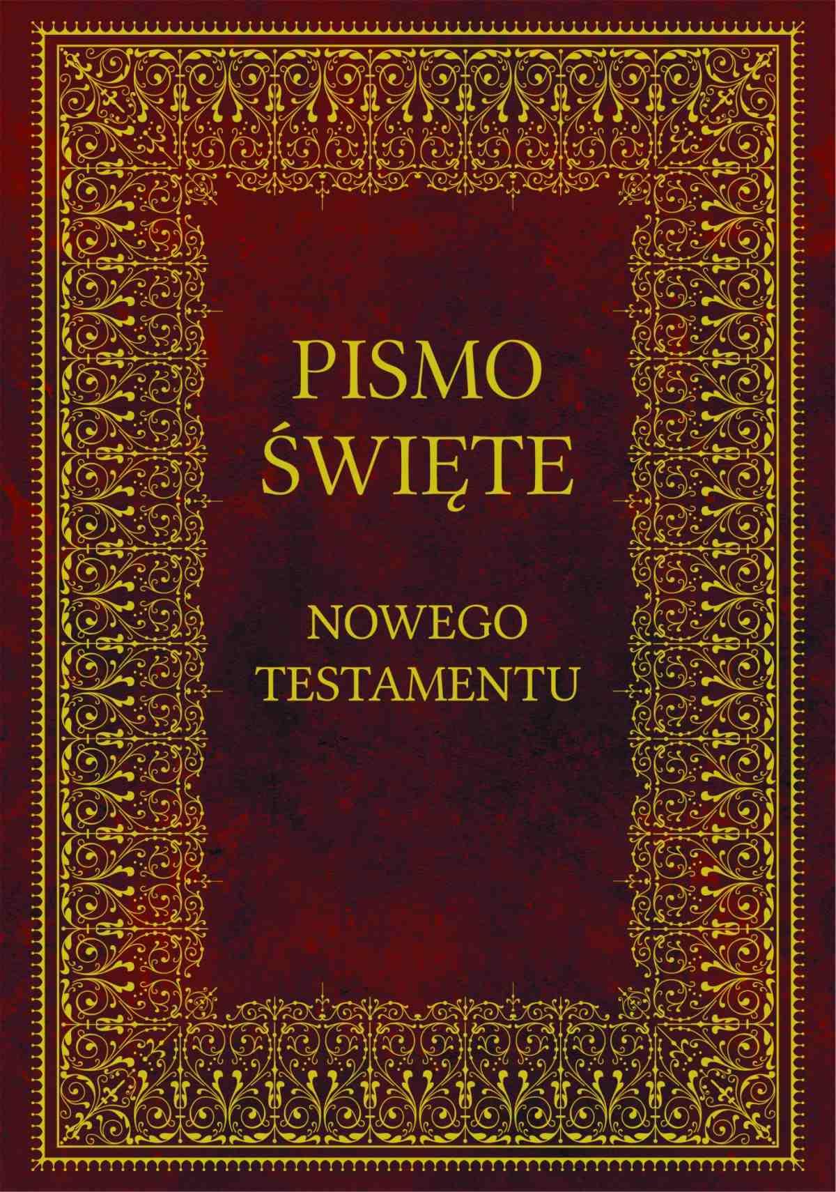 Biblia. Pismo Święte Nowego Testamentu - Ebook (Książka na Kindle) do pobrania w formacie MOBI