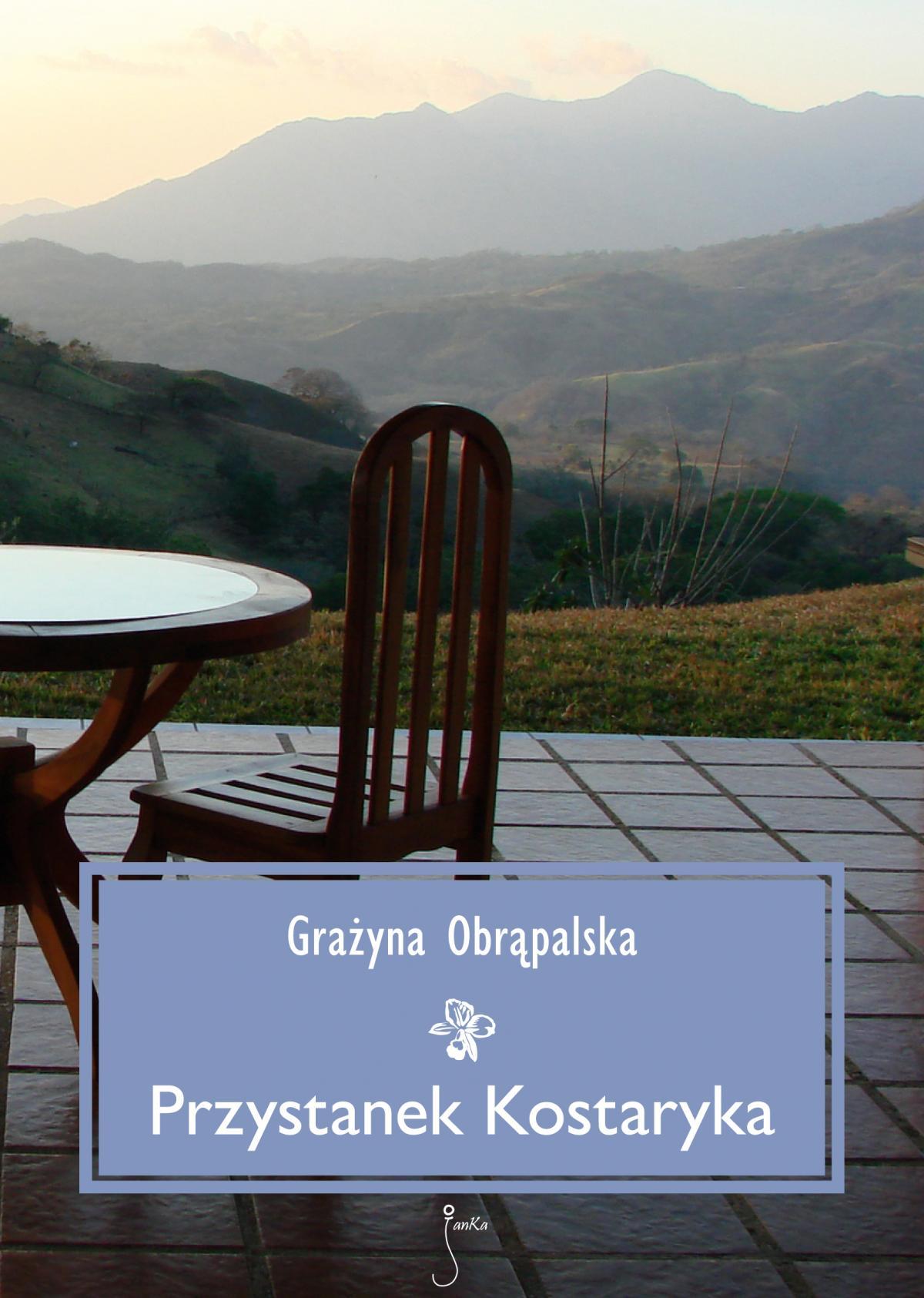 Przystanek Kostaryka - Ebook (Książka EPUB) do pobrania w formacie EPUB