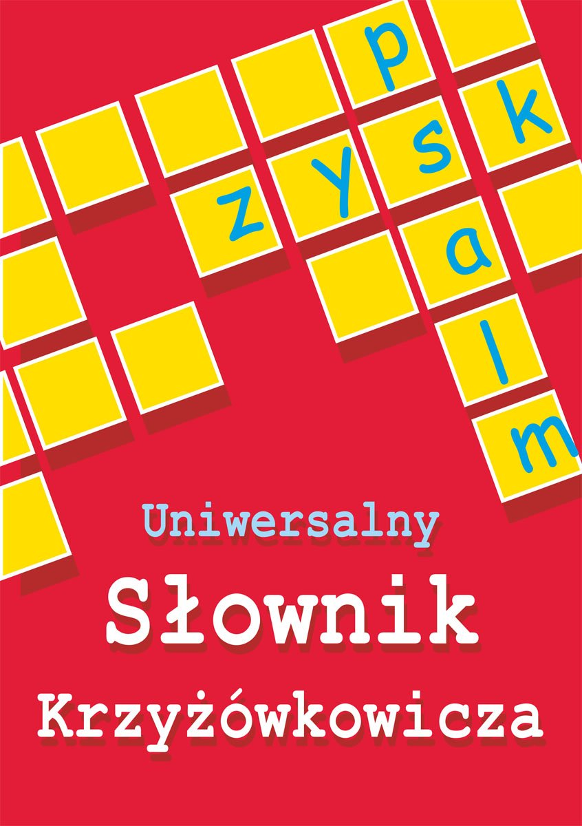 Uniwersalny słownik krzyżówkowicza - Ebook (Książka PDF) do pobrania w formacie PDF