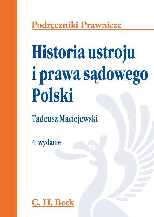 Historia ustroju i prawa sądowego Polski - Ebook (Książka PDF) do pobrania w formacie PDF