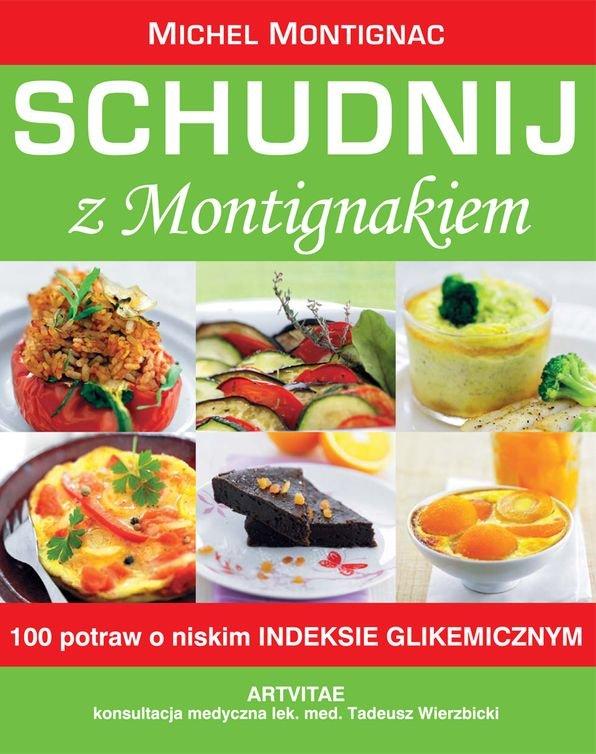 Schudnij z Montigniakiem - Ebook (Książka EPUB) do pobrania w formacie EPUB