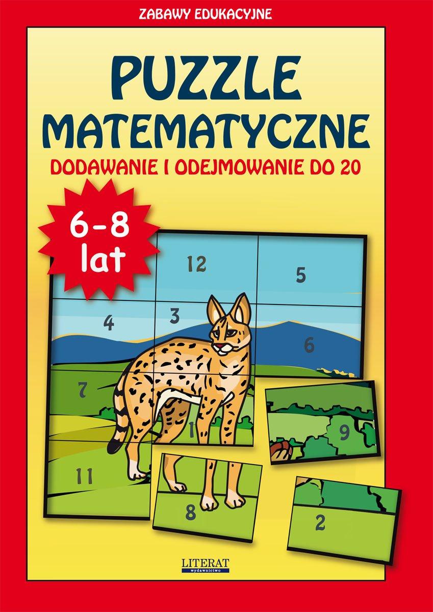 Puzzle matematyczne. 6-8 lat. Dodawanie i odejmowanie do 20. Zabawy edukacyjne - Ebook (Książka PDF) do pobrania w formacie PDF
