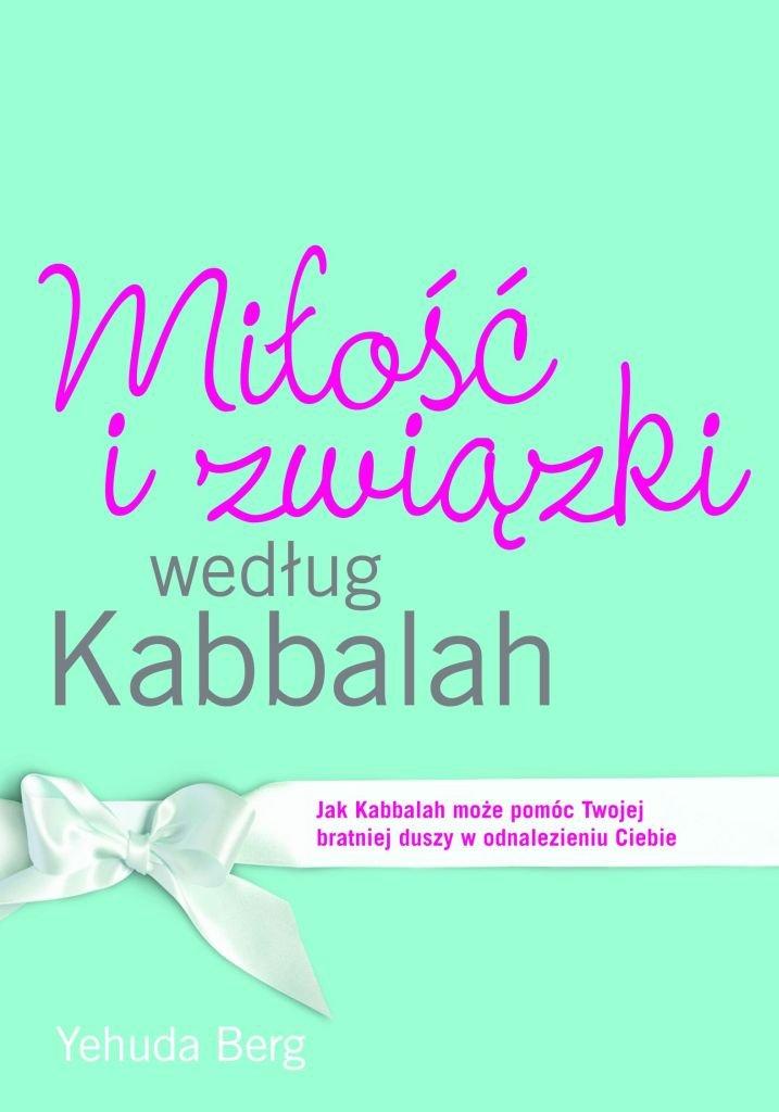 Miłość i związki według Kabbalah - Ebook (Książka EPUB) do pobrania w formacie EPUB