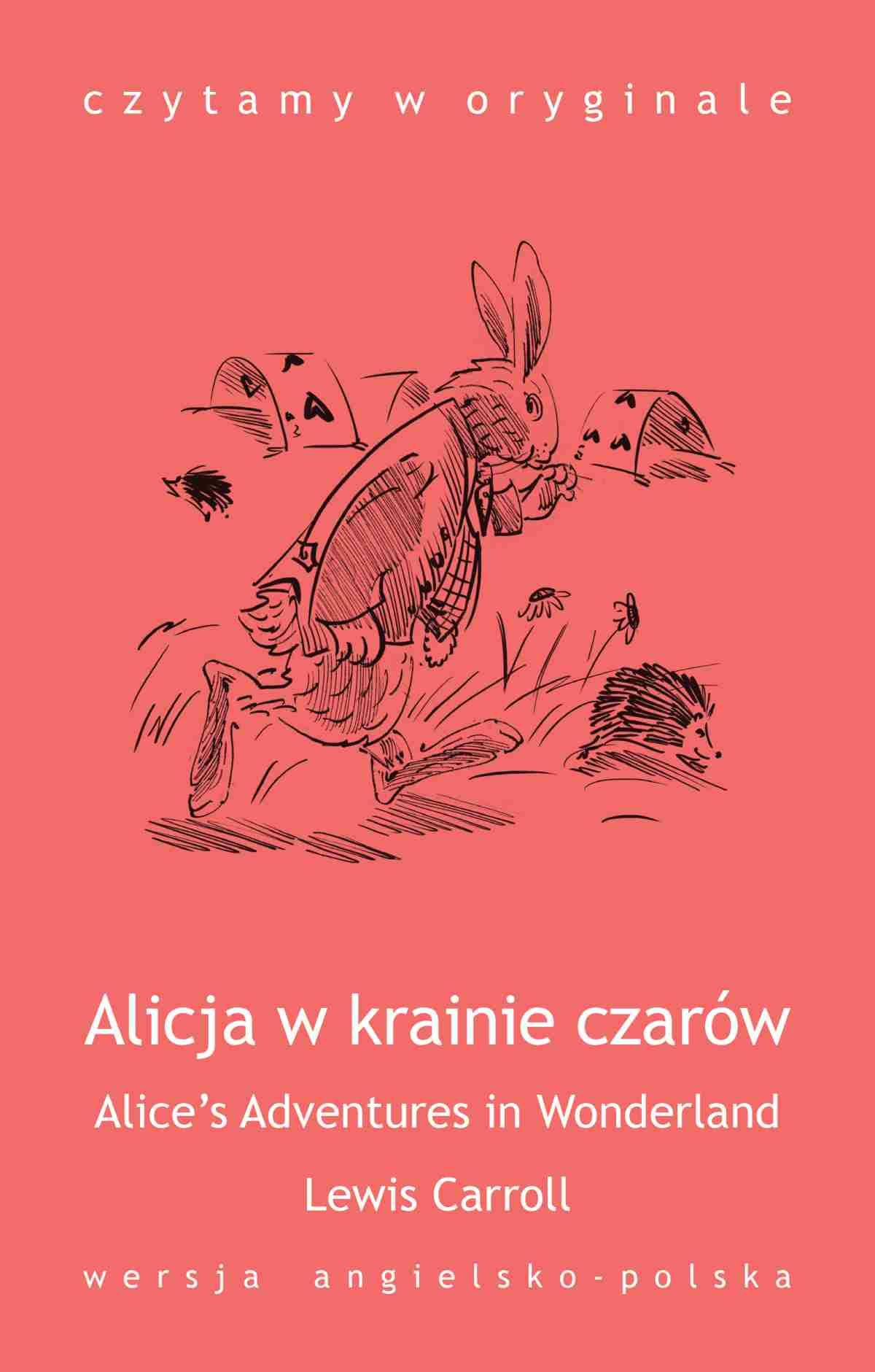 """""""Alice's Adventures in Wonderland / Alicja w krainie czarów"""" - Ebook (Książka na Kindle) do pobrania w formacie MOBI"""