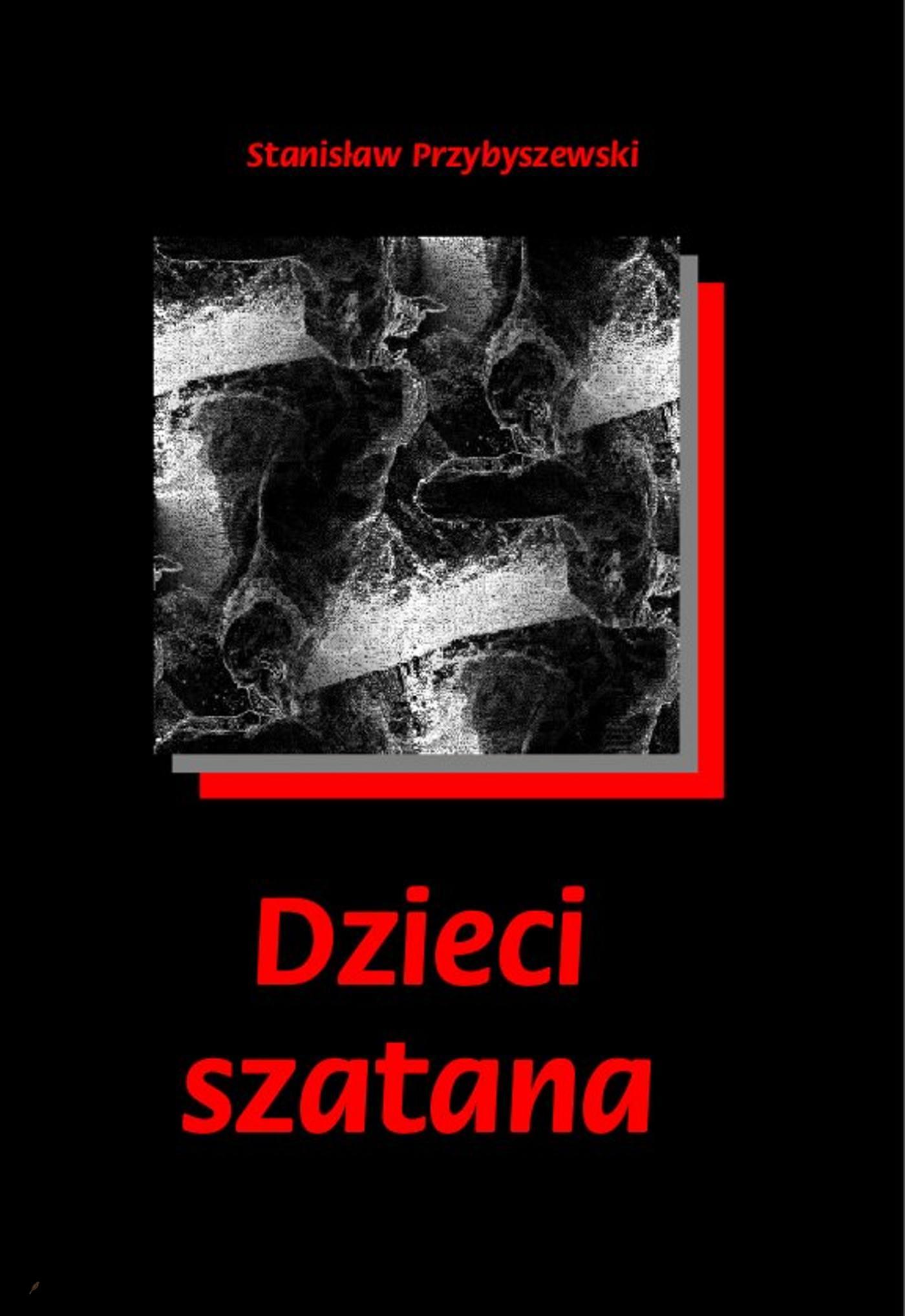 Dzieci Szatana - Ebook (Książka EPUB) do pobrania w formacie EPUB