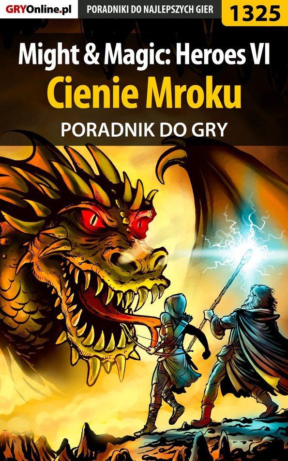Might  Magic: Heroes VI - Cienie Mroku - poradnik do gry - Ebook (Książka PDF) do pobrania w formacie PDF