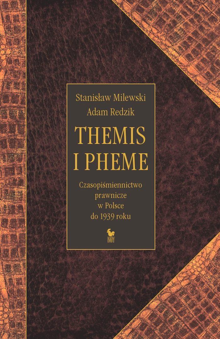 Themis i Pheme. Czasopiśmiennictwo prawnicze w Polsce do 1939 roku - Ebook (Książka PDF) do pobrania w formacie PDF