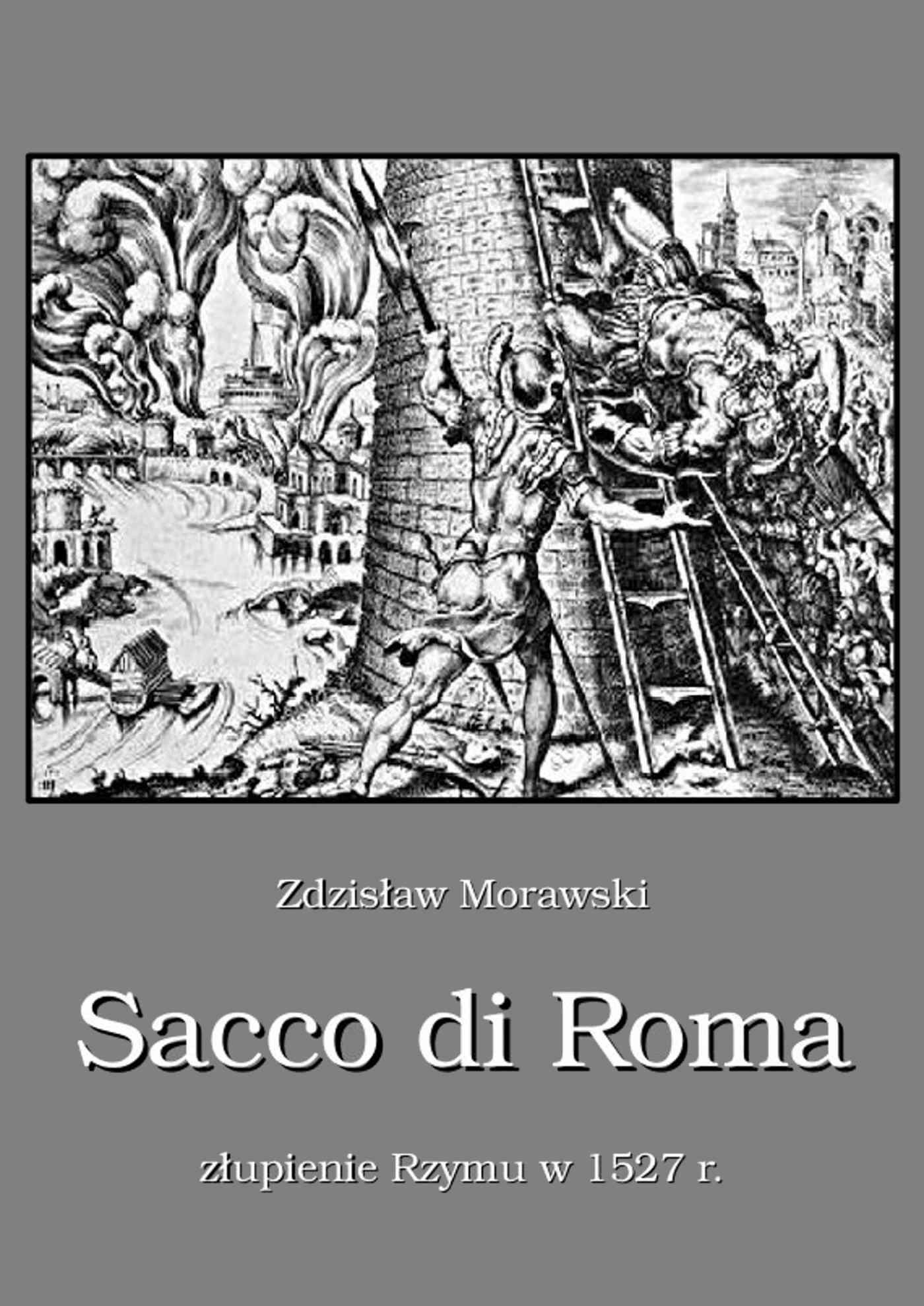 Sacco di Roma. Złupienie Rzymu w 1527 roku - Ebook (Książka EPUB) do pobrania w formacie EPUB