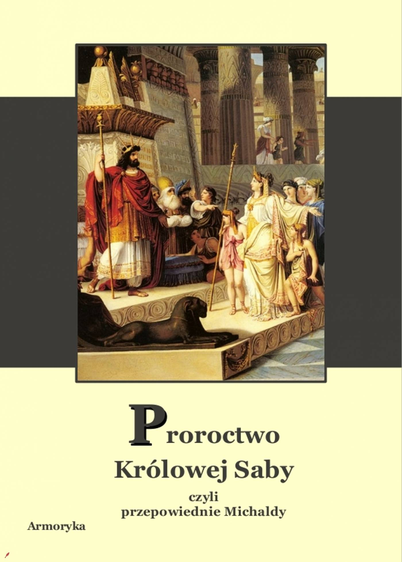 Proroctwo Królowej Saby - Ebook (Książka na Kindle) do pobrania w formacie MOBI