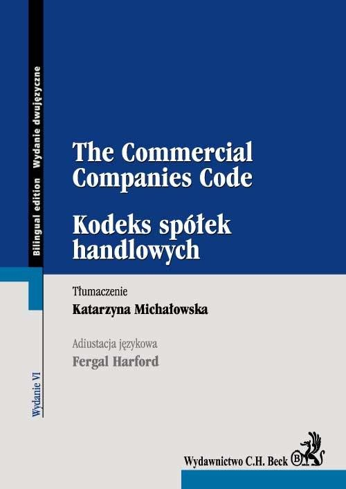 Kodeks spółek handlowych The Commercial Companies Code - Ebook (Książka EPUB) do pobrania w formacie EPUB