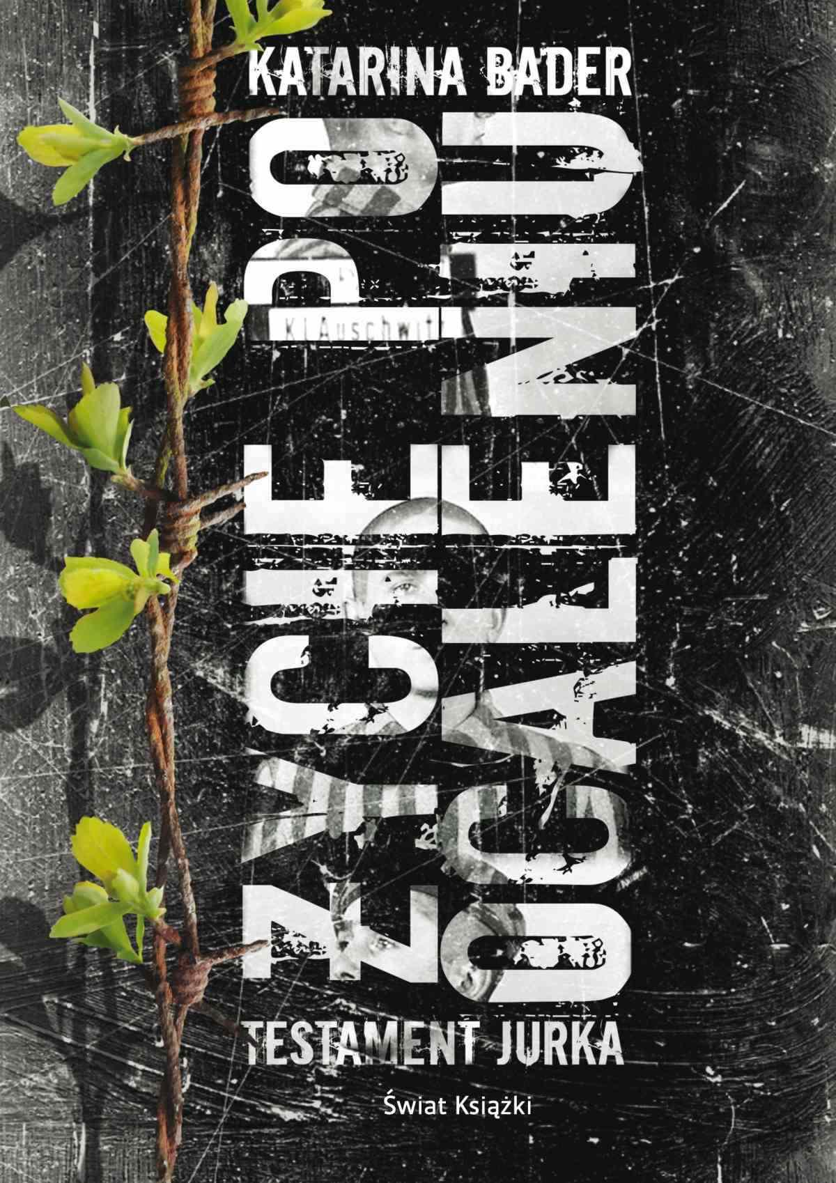 Życie po ocaleniu. Testament Jurka - Ebook (Książka EPUB) do pobrania w formacie EPUB