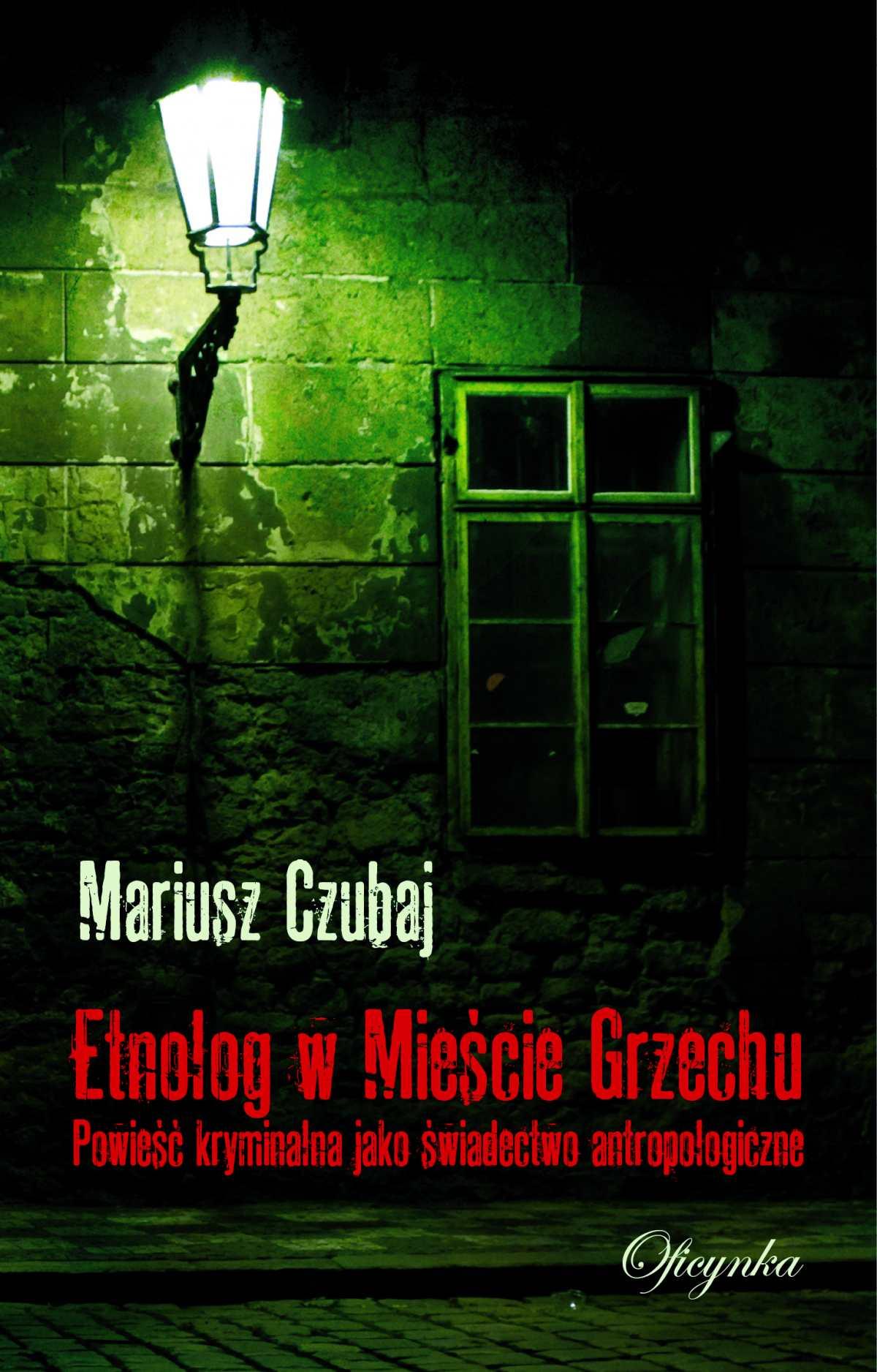 Etnolog w Mieście Grzechu - Ebook (Książka EPUB) do pobrania w formacie EPUB