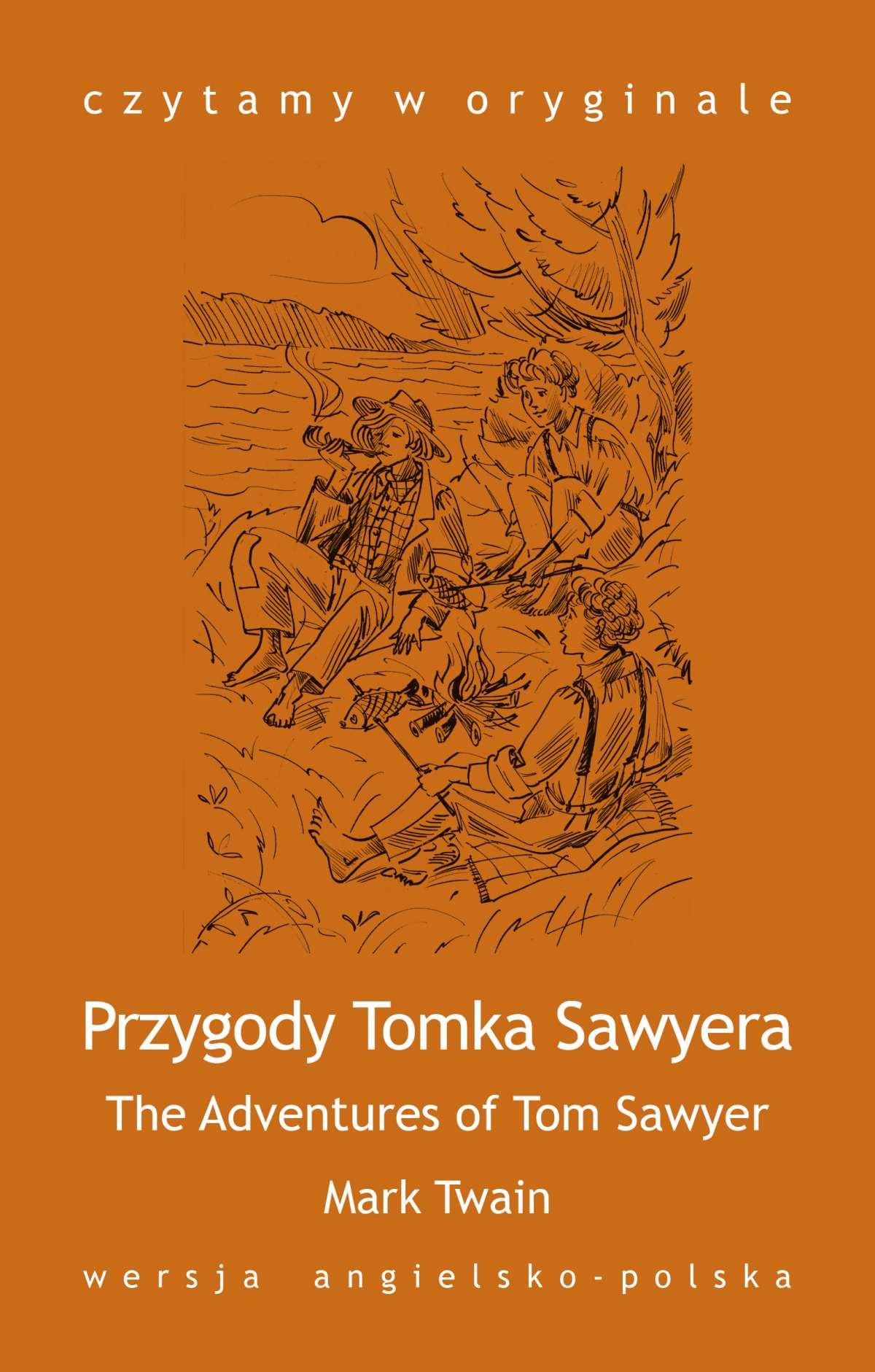 """""""The Adventures of Tom Sawyer / Przygody Tomka Sawyera"""" - Ebook (Książka na Kindle) do pobrania w formacie MOBI"""
