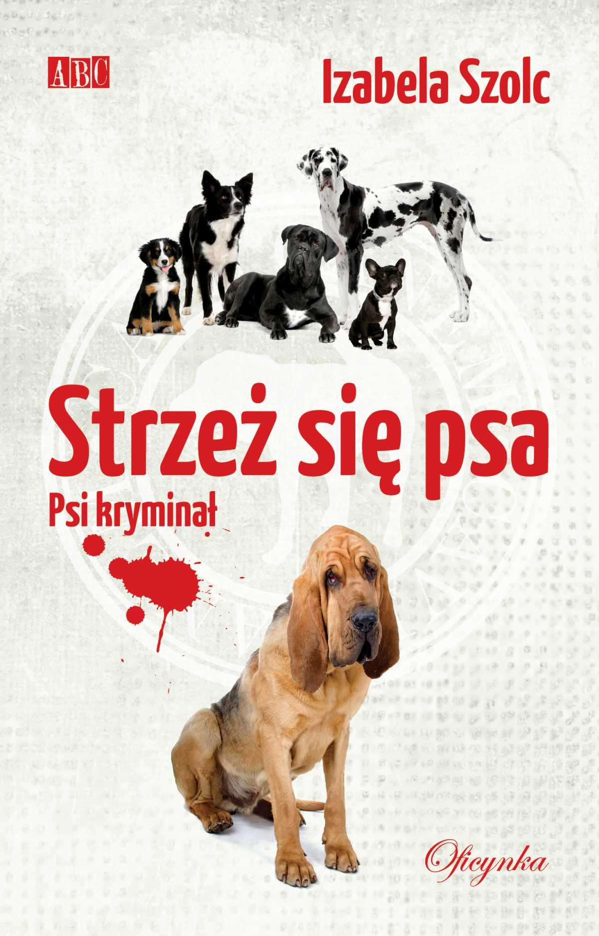 Strzeż się psa - Ebook (Książka EPUB) do pobrania w formacie EPUB