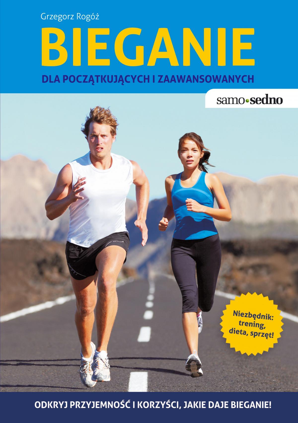 Bieganie dla początkujących i zaawansowanych - Ebook (Książka EPUB) do pobrania w formacie EPUB