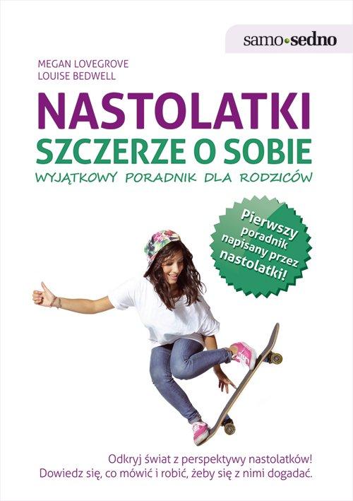 Samo Sedno - Nastolatki szczerze o sobie. Wyjątkowy poradnik dla rodziców - Ebook (Książka EPUB) do pobrania w formacie EPUB