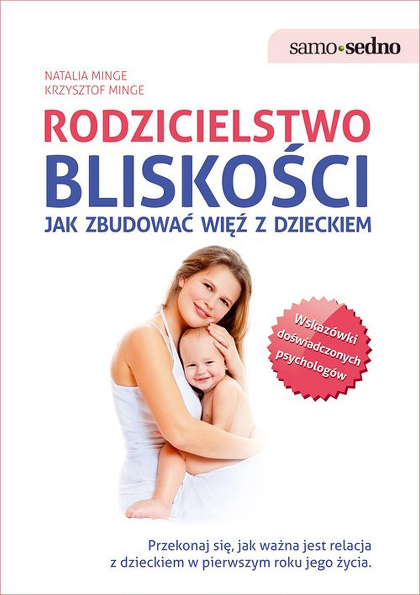 Samo Sedno - Rodzicielstwo bliskości. Jak zbudować więź z dzieckiem - Ebook (Książka EPUB) do pobrania w formacie EPUB