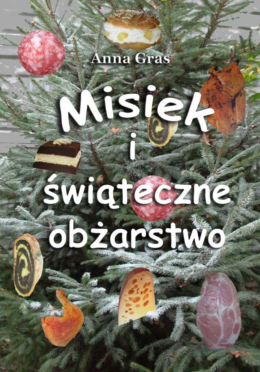 Misiek i świąteczne obżarstwo - Ebook (Książka EPUB) do pobrania w formacie EPUB