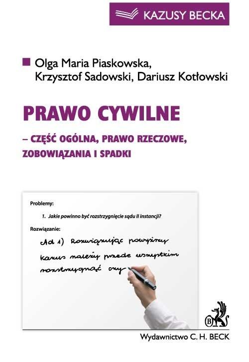 Prawo cywilne (część ogólna, prawo rzeczowe, zobowiązania i spadki) - Ebook (Książka PDF) do pobrania w formacie PDF