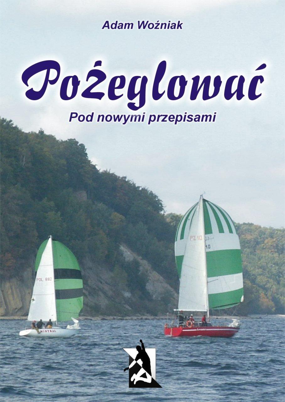 Pożeglować (pod nowymi przepisami) - Ebook (Książka EPUB) do pobrania w formacie EPUB