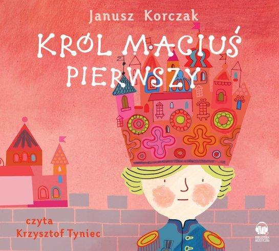 Król Maciuś I - Audiobook (Książka audio MP3) do pobrania w całości w archiwum ZIP