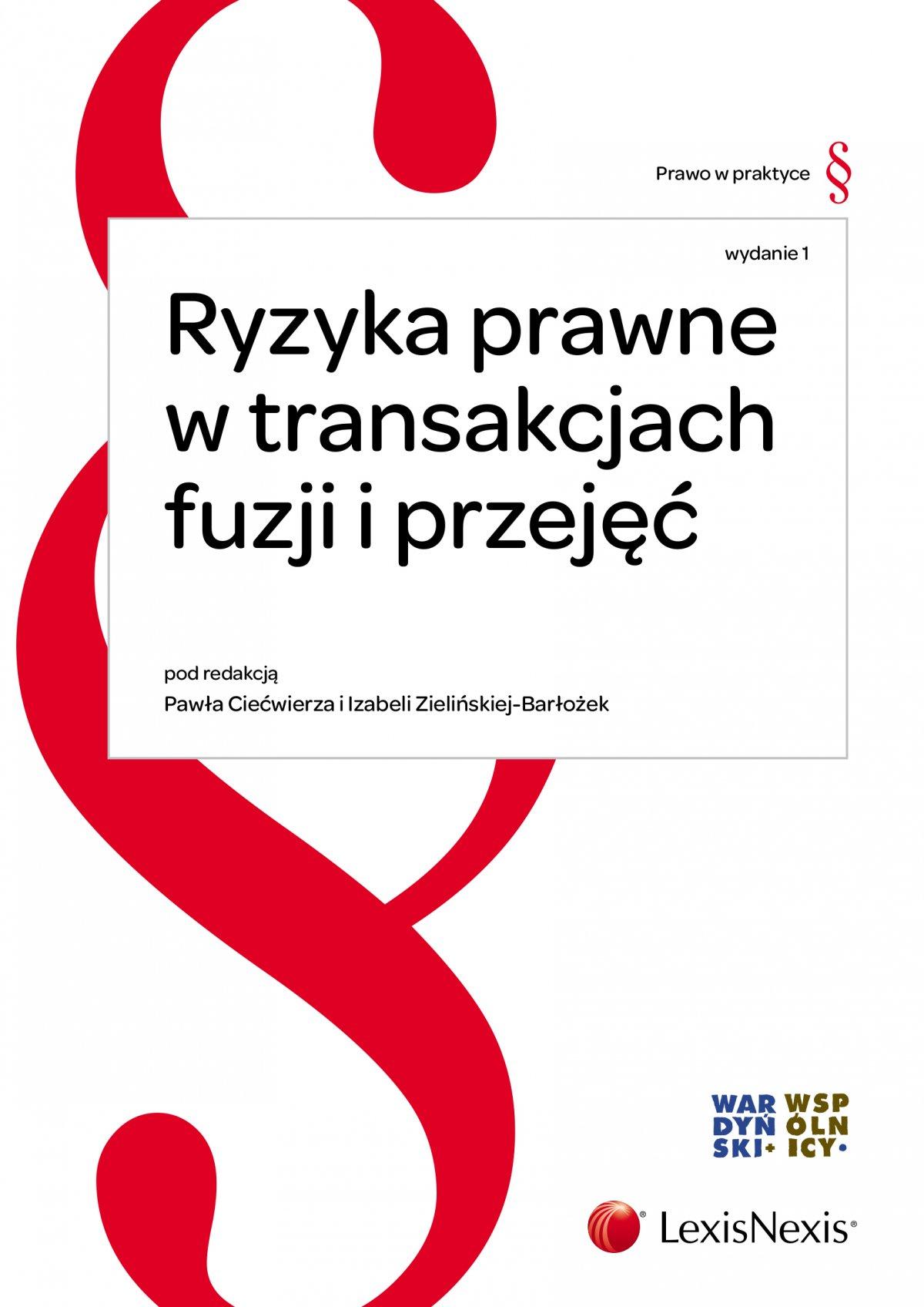 Ryzyka prawne w transakcjach fuzji i przejęć - Ebook (Książka EPUB) do pobrania w formacie EPUB