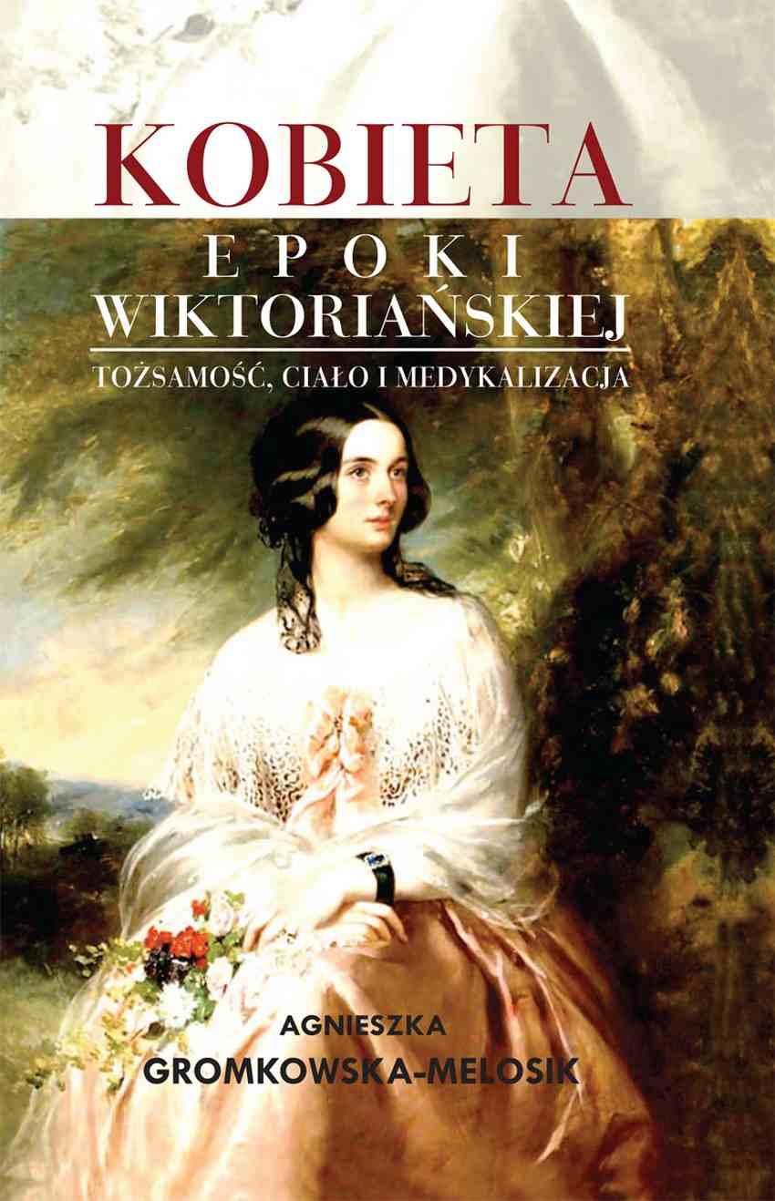 Kobieta epoki wiktoriańskiej - Ebook (Książka EPUB) do pobrania w formacie EPUB