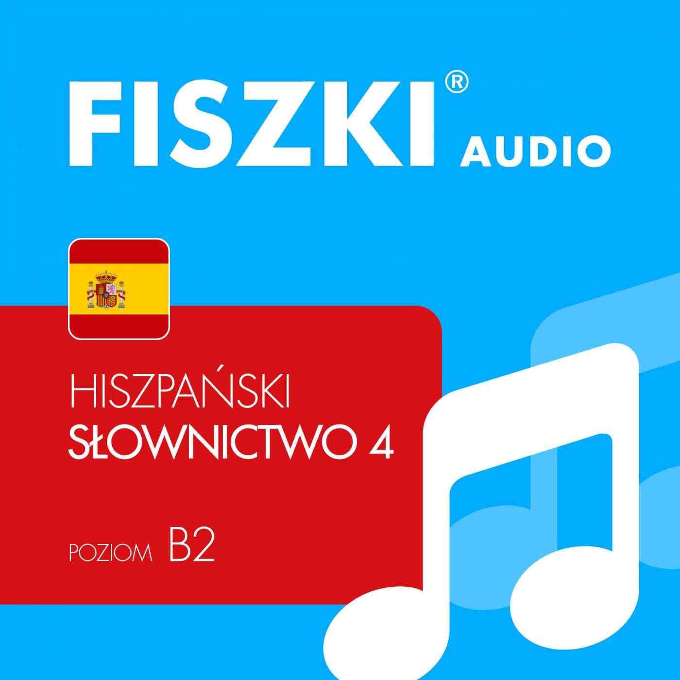 FISZKI audio - j. hiszpański - Słownictwo 4 - Audiobook (Książka audio MP3) do pobrania w całości w archiwum ZIP