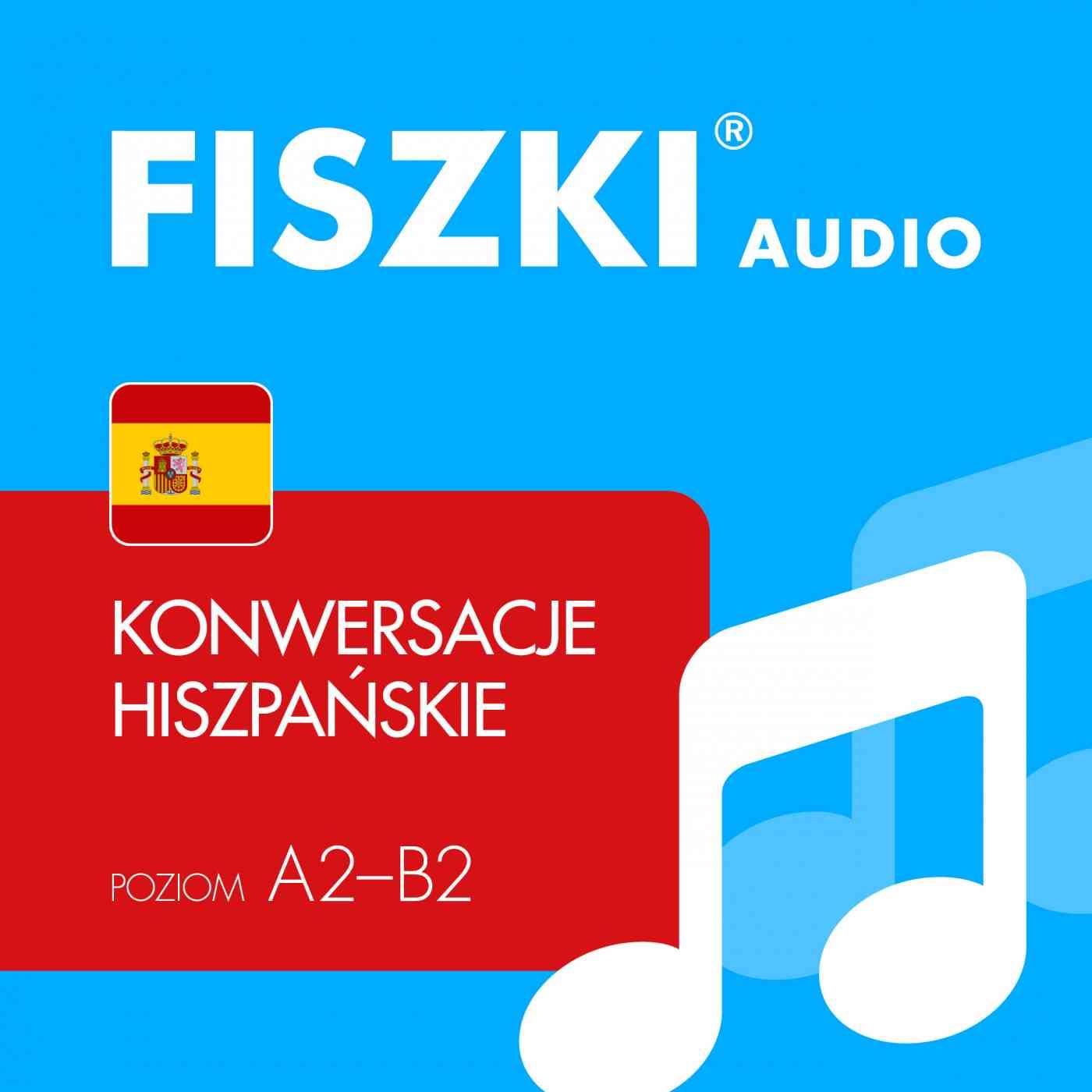 FISZKI audio - j. hiszpański - Konwersacje - Audiobook (Książka audio MP3) do pobrania w całości w archiwum ZIP